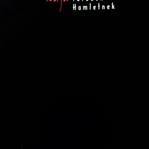 Tandori Dezső – Két és fél töredék Hamletnek
