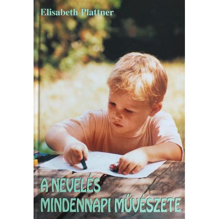 Elisabeth Plattner – A nevelés mindennapi művészete