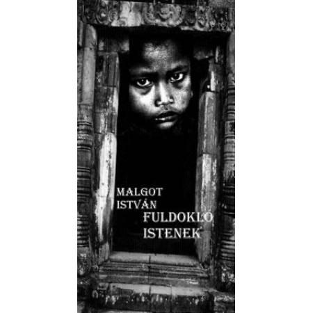 Malgot István – Fuldokló istenek