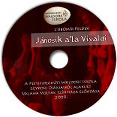 L'ubomír Feldek – Janosik a'la Vivaldi